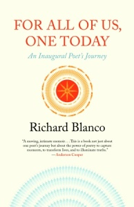 For All of Us, One Today by Richard Blanco